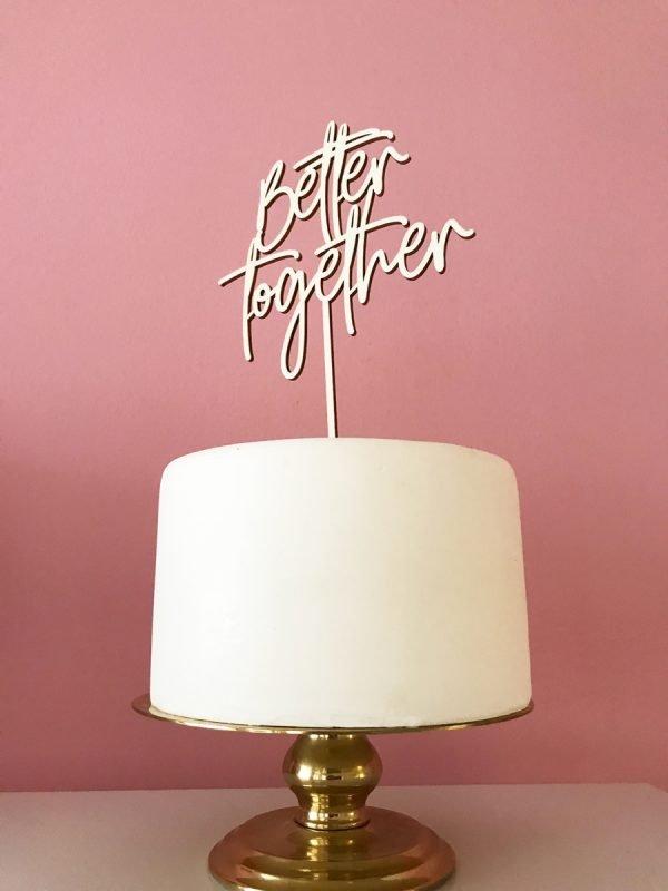 Better_together_caketopper.jpg