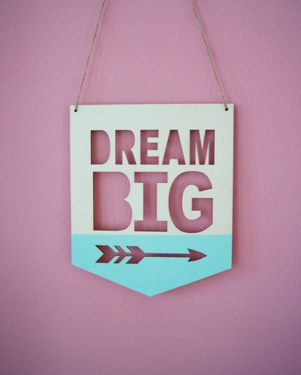Dream_big_sign3-1.jpg