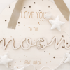Love you to the moon and back Schild. Die Macherei